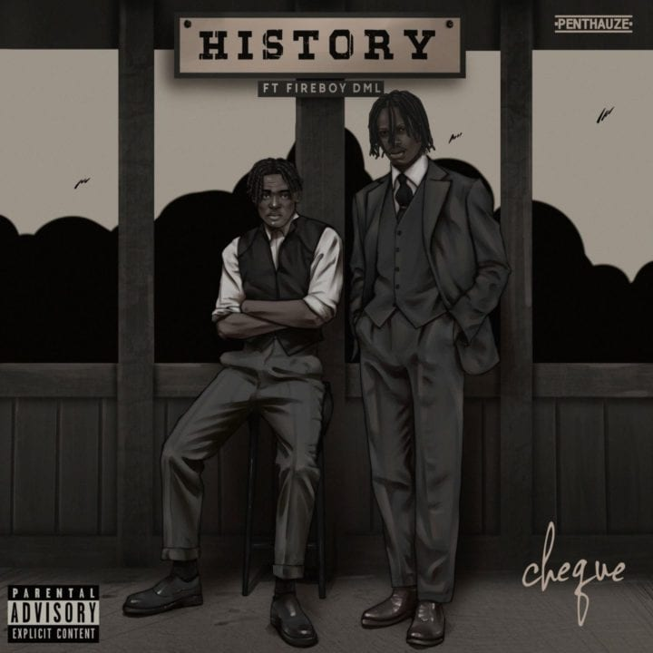 Video + Mp3 Download: Cheque Ft. Fireboy DML -- History